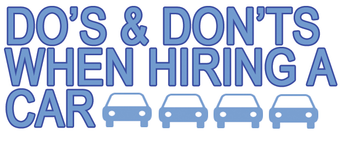 do's and don'ts for hiring a car