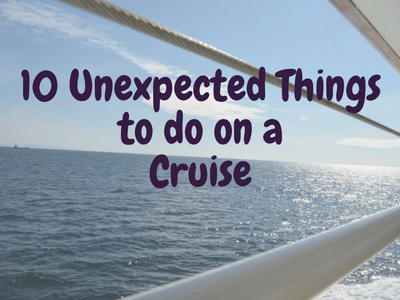 10 Unexpected Things To Do On A Cruise