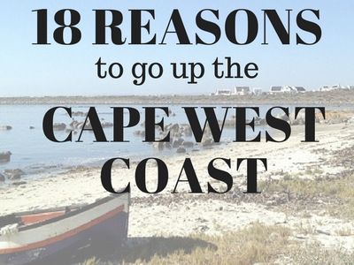 18 Reasons to go up the Cape West Coast