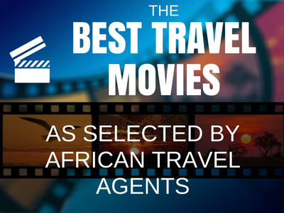 Amadeus compiles first-ever listing of travel movies as selected by African travel consultants